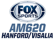 Fox Sports 620 KIGS Hanford Visalia Fresno