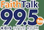 Faith Talk 99.5 KDIS-FM Little Rock Radio Disney Salem